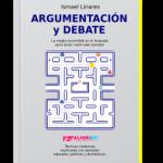 argumentacion y debate linares